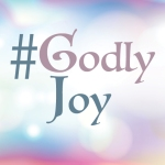 #Godlyjoy